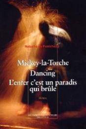 Mickey-La-Torche - Dancing - L'Enfer C'Est Un Paradis - Intérieur - Format classique