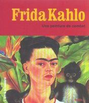 Frida Kahlo, une peinture de combat - Intérieur - Format classique