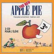 Vente livre :  The new apple pie ; anglais ; 3e ; LV1 ; 2 cd pour l'élève  - Lemarchand+Julie - Kathleen Julie