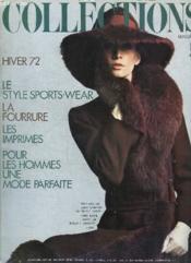 Collection Magazine. Hiver 72. Le Style Sports Wear, La Fourrure, Les Imprimes, Pour Les Hommes Une Mode Parfaite... - Couverture - Format classique