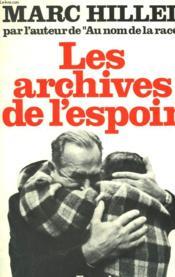 Les Archives De L'Espoir. - Couverture - Format classique
