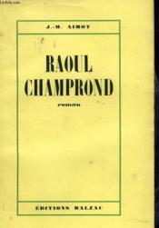 Raoul Champrond - Couverture - Format classique