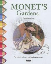Vente  Monet's garden ; for trainee painters and budding gardeners  - Catherine De Duve