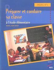 Préparer et conduire sa classe à l'école élémentaire - Intérieur - Format classique