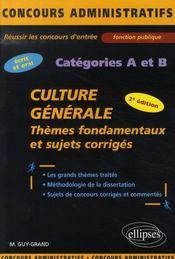 Culture générale ; thèmes fondamentaux et sujets corrigés catégorie AETB - Intérieur - Format classique