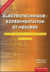 Experimentation et mesures ; metiers de l'electrotechnique - Couverture - Format classique