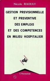 Gestion Prev.(Milieu Hospitalier) Et Preventive Des Em - Couverture - Format classique