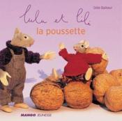 Lulu Et Lili ; La Poussette - Couverture - Format classique