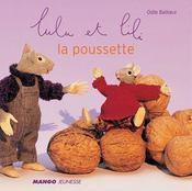 Lulu Et Lili ; La Poussette - Intérieur - Format classique