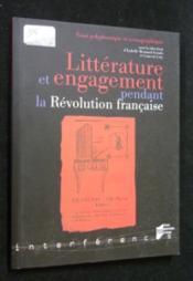 Littérature et engagement pendant la Révolution française - Couverture - Format classique