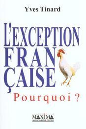 L'Exception Francaise Pourquoi ? - Intérieur - Format classique