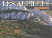 Les alpilles et la montagnette - Couverture - Format classique