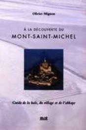 À la découverte du mont saint-michel - Couverture - Format classique