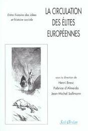 La circulation des élites européennes ; entre histoire des idées et histoire sociale - Intérieur - Format classique