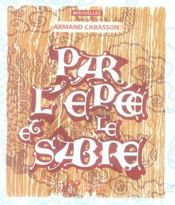 Par L'Epee Et Le Sabre - Intérieur - Format classique