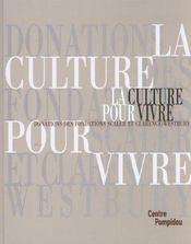La culture pour vivre ; donations des fondations scaler et clarence-westbury - Intérieur - Format classique
