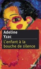 L'enfant à la bouche de silence - Couverture - Format classique