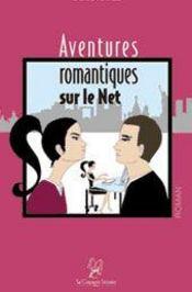 Aventures romantiques sur le net - Intérieur - Format classique