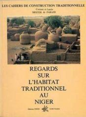 Regards sur l'habitat traditionnel au Niger - Couverture - Format classique