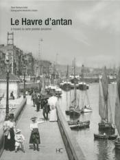 Le Havre d'antan - Couverture - Format classique
