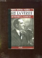 Dire La Verite. Causerie Du Samedi . Juin 1954 - Fevrier 1955. - Couverture - Format classique