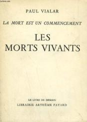 La Mort Est Un Commencement. Les Morts Vivants. Le Livre De Demain N° 69-70. - Couverture - Format classique