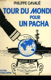 Tour Du Monde Pour Un Pacha. - Couverture - Format classique