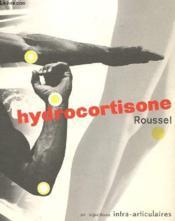 Hydrocotisone Roussel En Injection Intra Articulaires - Couverture - Format classique