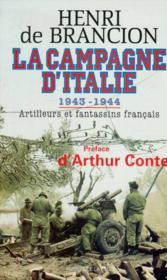 La campagne d'Italie. 1943 - 1944. Artilleurs et fantassins français. - Couverture - Format classique