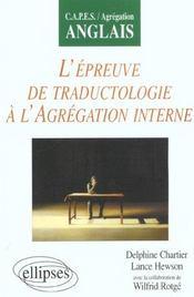 L'Epreuve De Traductologie A L'Agregation Interne Capes/Agregation Anglais - Intérieur - Format classique