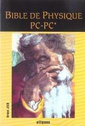 Bible De Physique Pc-Pc* - Intérieur - Format classique