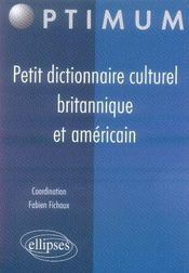 Petit dictionnaire culturel britannique et américain - Intérieur - Format classique
