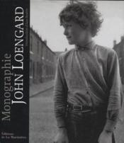 John Loengard Monographie - Couverture - Format classique