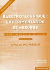 Électronique : expérimentation et mesures ; BEP métiers de l'électrotechnique ; terminale ; livre du professeur - Couverture - Format classique