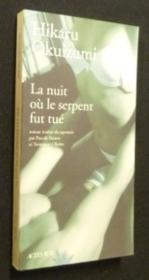 La Nuit Ou Le Serpent Fut Tue - Couverture - Format classique