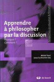 Apprendre à philosopher par la discussion - Intérieur - Format classique