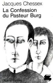 Confession Du Pasteur Burg (La) - Couverture - Format classique