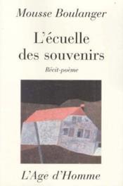 Ecuelle Des Souvenirs - Couverture - Format classique