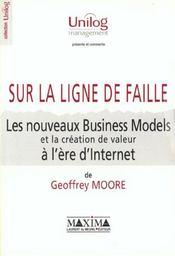 Les Nouveaux Business-Models Et La Creation De Valeur A L'Ere D'Internet Sur La Ligne De Faille - Intérieur - Format classique