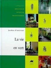 La vie en vert - Couverture - Format classique