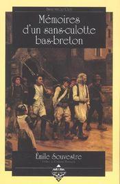 Memoires d'un sans-culotte bas-breton . - Intérieur - Format classique