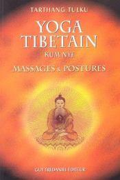 La relaxation tibetaine par la methode kum nye - Intérieur - Format classique