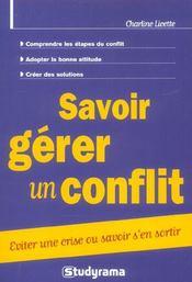 Savoir gerer un conflit ; eviter une crise ou savoir s'en sortir - Intérieur - Format classique