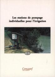 Les stations de pompage individuelles pour l'irrigation - Couverture - Format classique