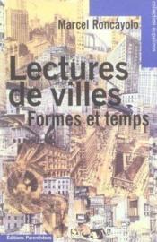 Lectures De Villes - Formes Et Temps - Couverture - Format classique