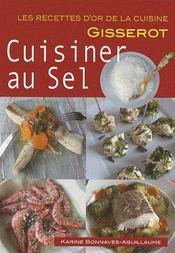Cuisiner au sel - Intérieur - Format classique