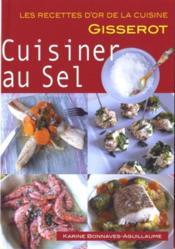 Cuisiner au sel - Couverture - Format classique