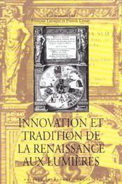 Innovation et tradition de la renaissance aux lumieres - Intérieur - Format classique