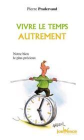 Vivre Le Temps Autrement N.102 - Couverture - Format classique