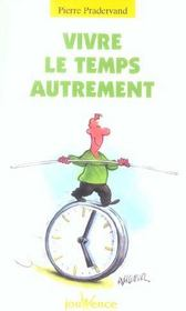 Vivre Le Temps Autrement N.102 - Intérieur - Format classique
